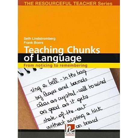 Teaching Chunks of Language - From noticing to remembering