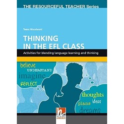 Thinking in the EFL Class - Activities for blending language learning and thinking