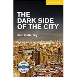 The Dark Side of the City Level 2  with Audio CDs