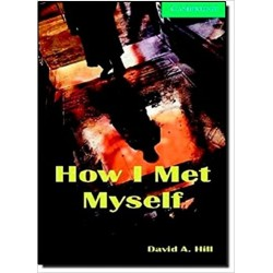 How I Met Myself Level 3  Book and Audio CDs
