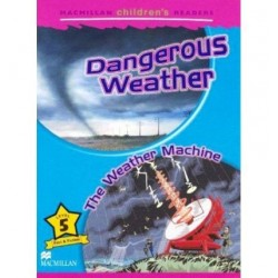 MCR 5: DANGEROUS WEATHER/THE WEATHER MACHINE