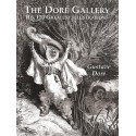 The Doré Gallery - His 120 Greatest Illustrations