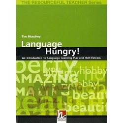 Language Hungry! - An introduction to Language Learning Fun and Self-Esteem