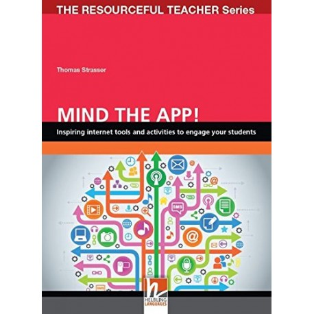 Mind the App! - Inspiring internet tools and activities to engage your students